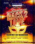 Back 2 Love Valentine's Day Masquerade Party